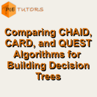 Comparing CHAID, CARD, and QUEST Algorithms for Building Decision Trees