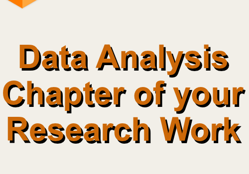 Data Analysis Chapter of Your Research Work