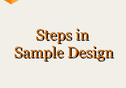 Steps in Sample Design