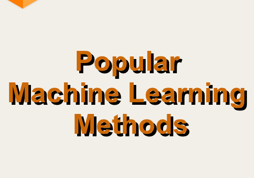 Popular Machine Learning Methods